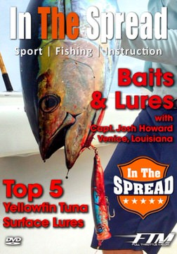 top yellowfin tuna lures in the spread fishing video venice la